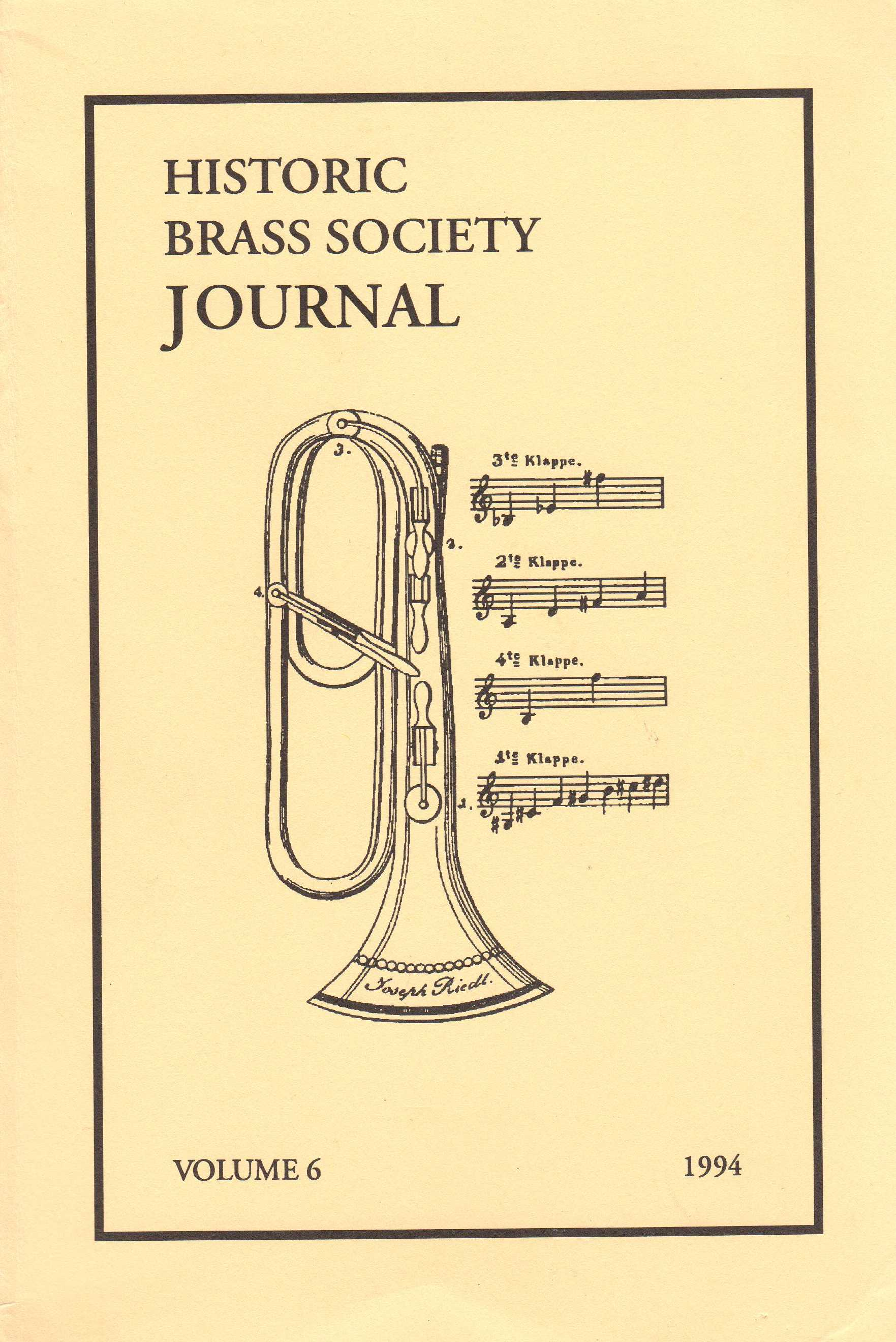 Historic Brass Journal - Volume 6 - 1994