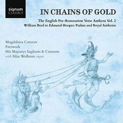 His Majestys Sagbutts & Cornetts: In Chains of Gold and Hieronymus Praetorius