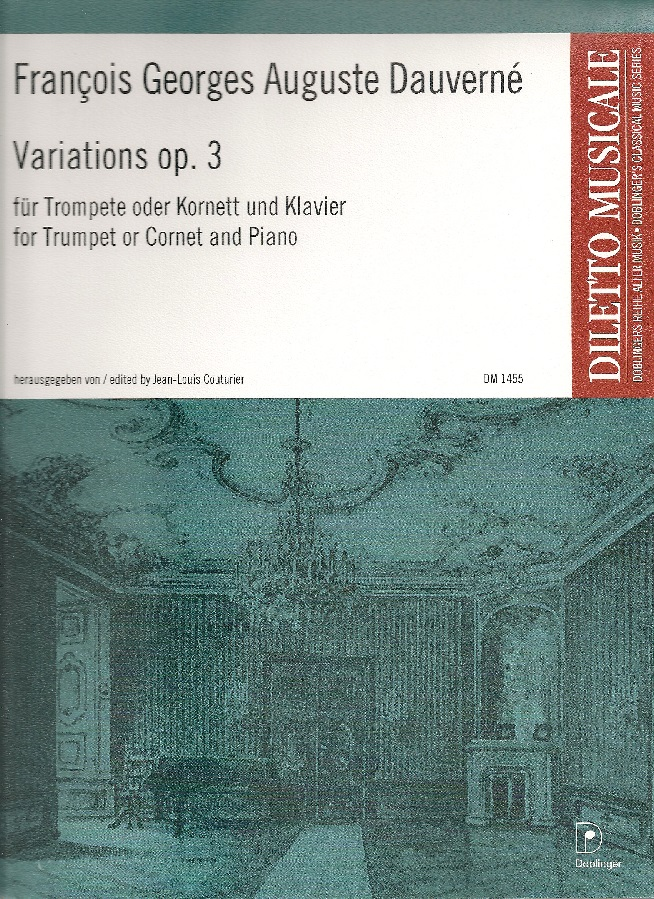 Dauverne''s Variations, Op. 3 for Trumpet and Piano
