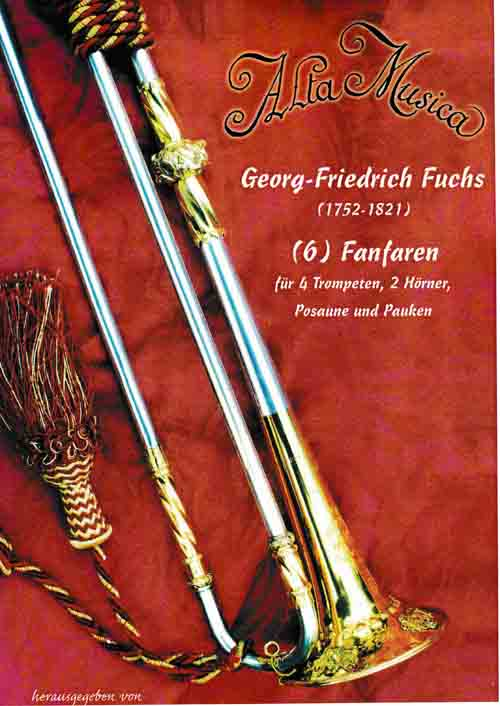 Six Fanfares by Georg-Friedrich Fuchs (1752-1821)