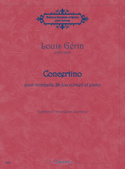Louis Gérin (1837-1915): Concertino for B flat for Cornet