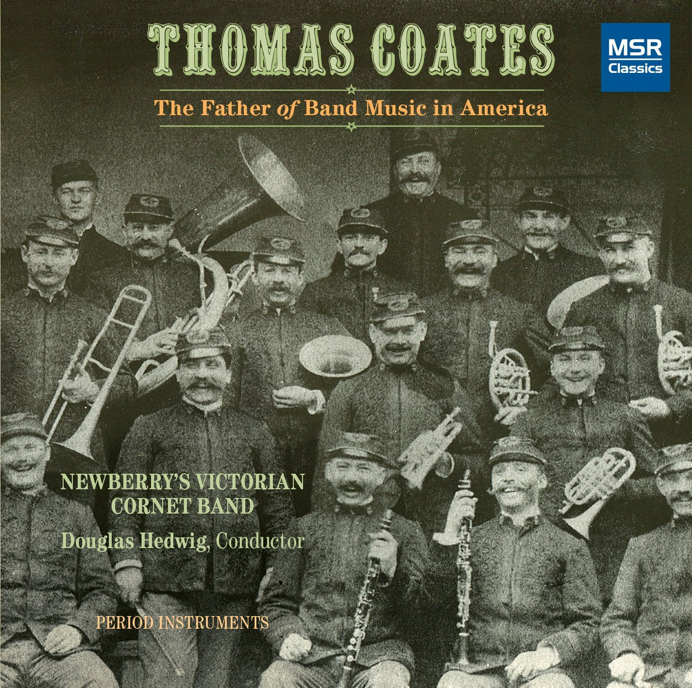 Thomas Coates by Newberry's Victorian Cornet Band