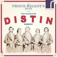 Prince Regent's Band: The Celebrated Distin Family