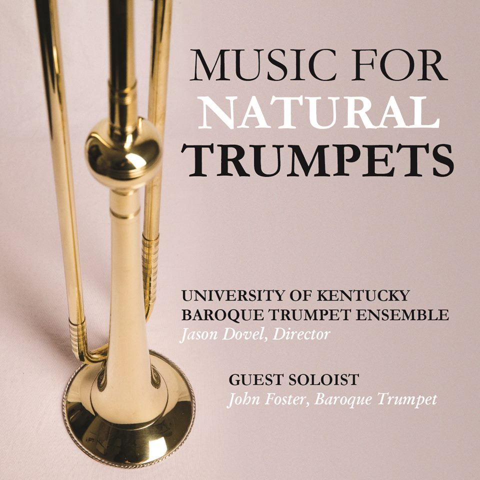 University of Kentucky Baroque Trumpet Ensemble Recording