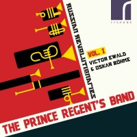 The Prince Regent's Band: Russian Revolutionaries